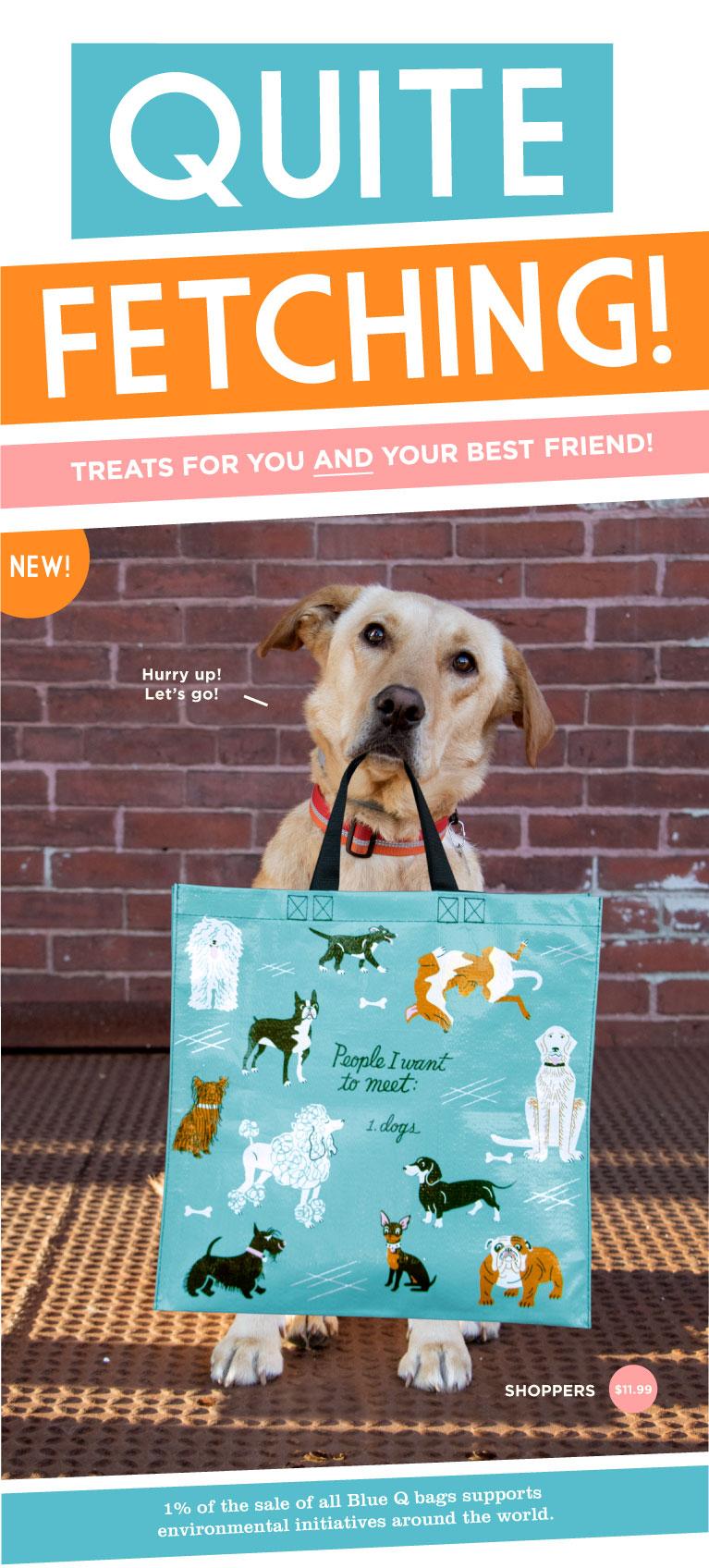 New 2018 Dog Shopper!