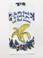 No One Wants To Watch You Eat That Banana Dish Towel
