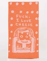 Fuck, I Love Cheese Dish Towel
