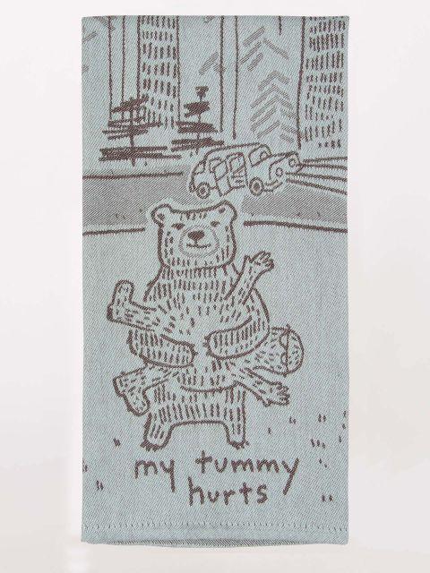 My Tummy Hurts Dish Towel
