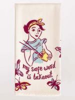My Safe Word Is Takeout Dish Towel