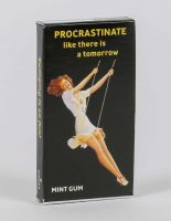 Procrastinate Like There Is A Tomorrow Gum
